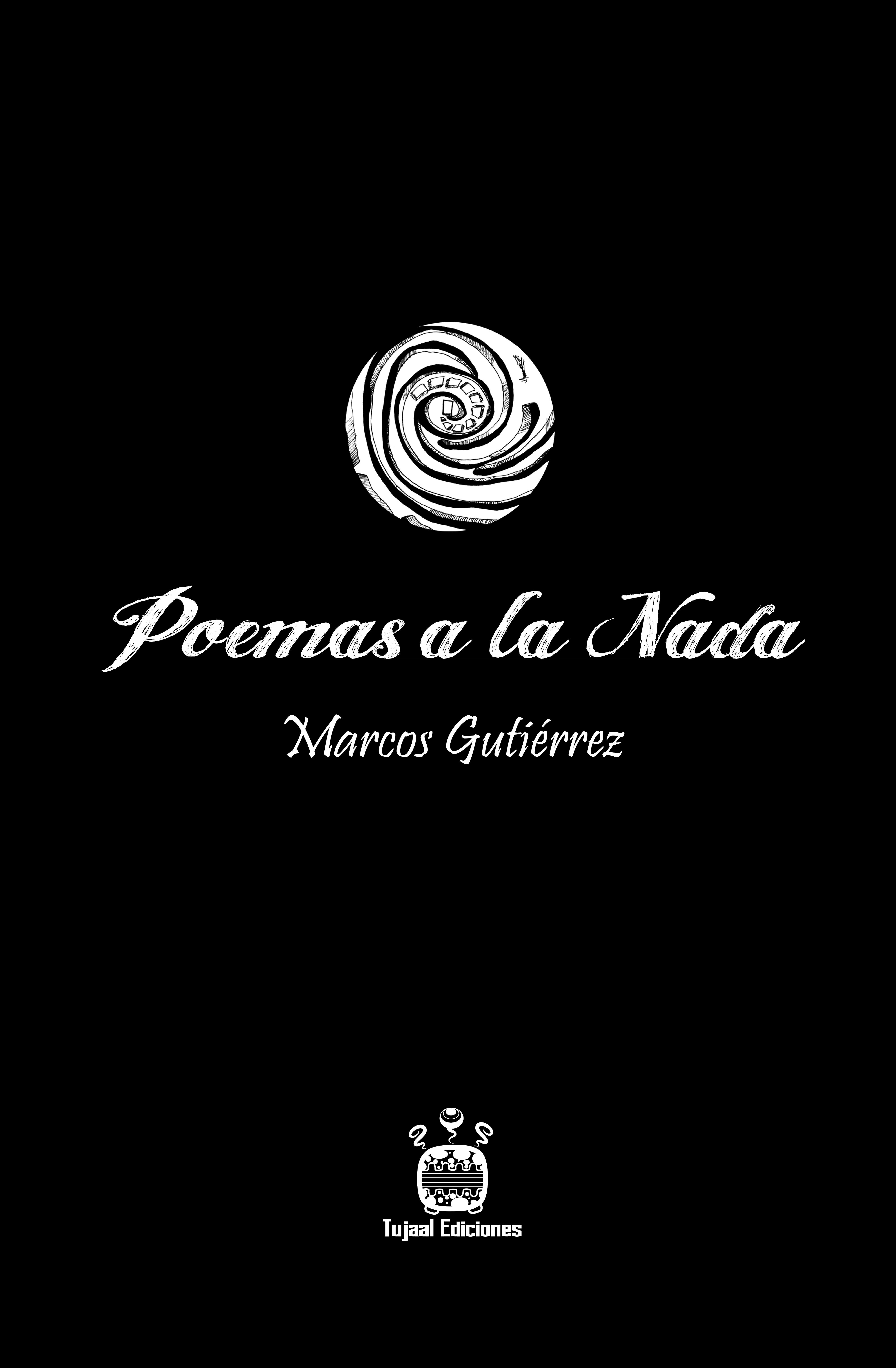 Poemas a la Nada (Marcos Gutiérrez)