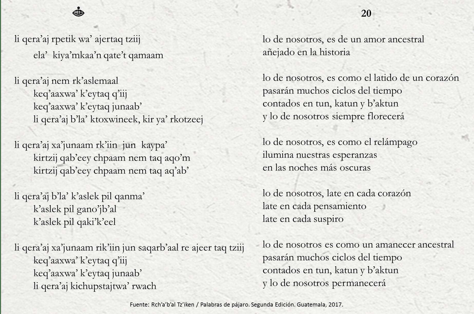 Poema 20 - Qakikel, Palabras de Pájaro, Kaypa' Tz'iken